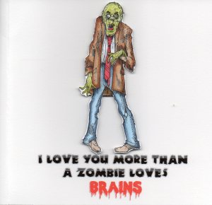 Zombie Valentine's Day Card