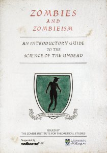 'An Introductory Guide To The Science Of The Undead'  by Dr Austin of the Zombie Institute For Theoretical Studies