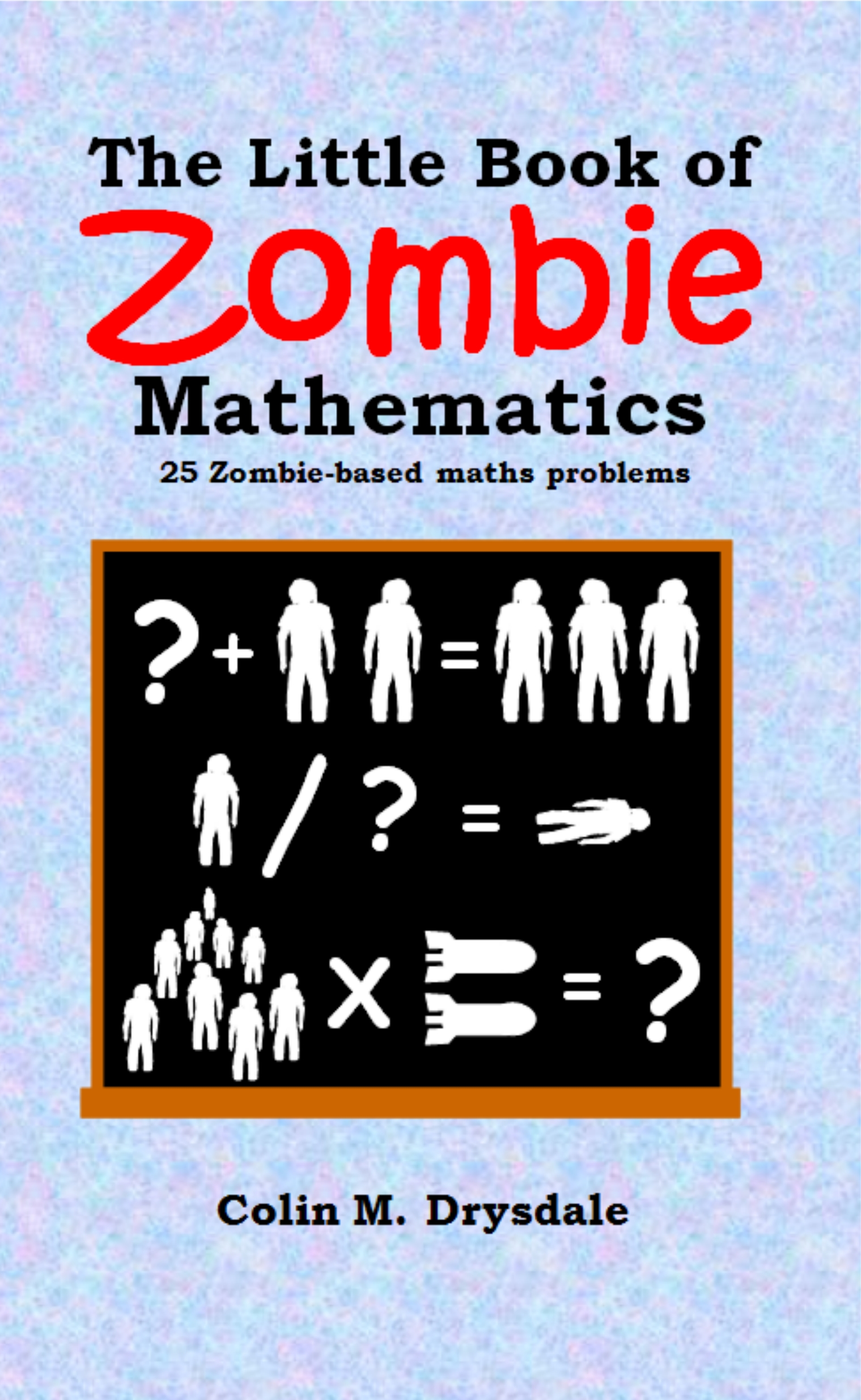 Maths With Zombies | … Because everything\'s better with zombies!