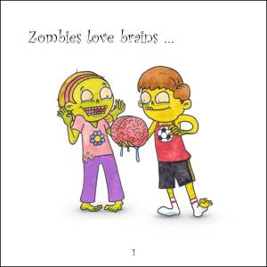 'Zombies Love Brains' Page one.